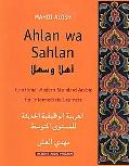 Ahlan Wa Sahlan Functional Modern Standard Arabic for Intermediate Learners