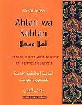 Ahlan Wa Sahlan Functional Modern Standard Arabic for Intermediate Learners
