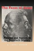 Faces Of Janus Marxism And Faccism In The Twentieth Century