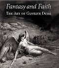 Fantasy And Faith The Art Of Gustave Dore