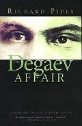 Degaev Affair Terror and Treason in Tsarist Russia
