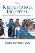 Renaissance Hospital Healing the Body and Healing the Soul