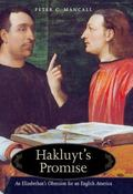 Hakluyt's Promise An Elizabethan's Obession for an English America
