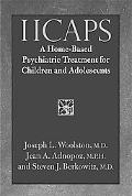 In-home Care As a Treatment Option A New Paradigm for Children With Serious Psychiatric Illness