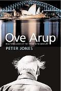 Ove Arup Masterbuilder of the Twentieth Century