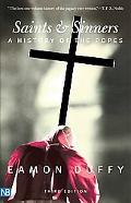 Saints & Sinners A History of the Popes