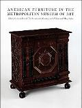American Furniture in the Metropolitan Museum of Art Early Colonial Period the Seventeenth-c...