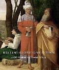 Bellini, Giorgione, Titian, and the Renaissance of Venetian Paintings