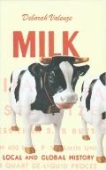 Milk : A Local and Global History
