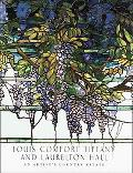 Louis Comfort Tiffany And Laurelton Hall An Artist's Country Estate