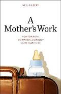 Mother's Work