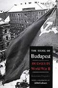 Siege of Budapest One Hundred Days In World War II