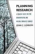 Planning Research A Concise Guide for the Environmental and Natural Resource Sciences