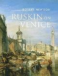 Ruskin on Venice: