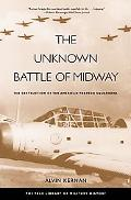 Unknown Battle of Midway The Destruction of the American Torpedo Squadrons