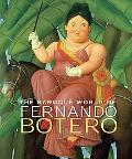 Baroque World of Fernando Botero