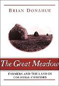 Great Meadow Farmers and the Land in Colonial Concord