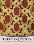 Turkmen Silver: Jewelry and Ornaments from the Marshall and Marilyn Wolf Collection (Metropo...