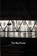 The Big House: Image and Reality of the American Prison (Icons of America)
