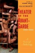 Theatre of the Avant-Garde, 1950-2000 : A Critical Anthology