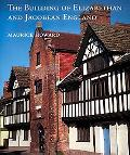 Building of Elizabethan and Jacobean England
