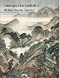 Landscapes Clear and Radiant: The Art of Wang Hui (1632-1717)
