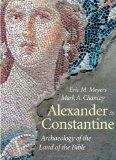 Alexander to Constantine: Archaeology of the Land of the Bible, Volume III (The Anchor Yale ...