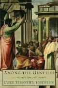 Among the Gentiles: Greco-Roman Religion and Christianity (The Anchor Yale Bible Reference L...