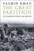 Great Partition: The Making of India and Pakistan