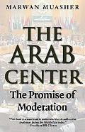 Arab Center: The Promise of Moderation