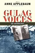 Gulag: An Anthology (Annals of Communism Series)