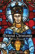 Medieval Christianity : A New History