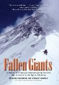 Fallen Giants: A History of Himalayan Mountaineering from the Age of Empire to the Age of Ex...