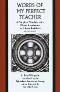 The Words of My Perfect Teacher: A Complete Translation of a Classic Introduction to Tibetan...