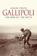 Gallipoli : The End of the Myth