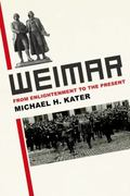 Weimar : From Enlightenment to the Present