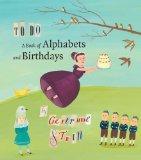 To Do: A Book of Alphabets and Birthdays (Beinecke Rare Book Manuscript)