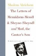 Letters of Menakhem-Mendl and the Sheyne-Sheyndl and Motl, Peysi the Cantor#8242;s Son
