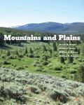 Mountains and Plains: The Ecology of Wyoming Landscapes, Second Edition