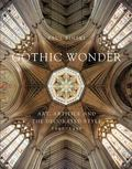 Gothic Wonder : Art, Artifice, and the Decorated Style, 1290�1350