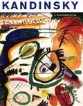 Kandinsky : A Retrospective