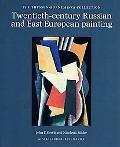 Twentieth-Century Russian and East European Painting: The Thyssen-Bornemisza Collection