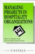 Managing Projects in Hospitality Organisations - Richard Teare - Paperback
