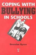Coping with Bullying in School - Brendan Byrne - Paperback - Reprinted