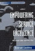 Empowering Service Excellence: Beyond the Quick Fix