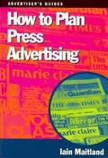 How to Plan Press Advertising