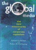 Global Media The Missionaries of Global Capitalism