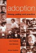 Adoption Theory, Policy and Practice