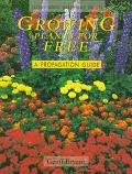 Growing Plants for Free: A Propagation Guide