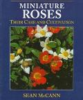 Miniature Roses: Their Care and Cultivation